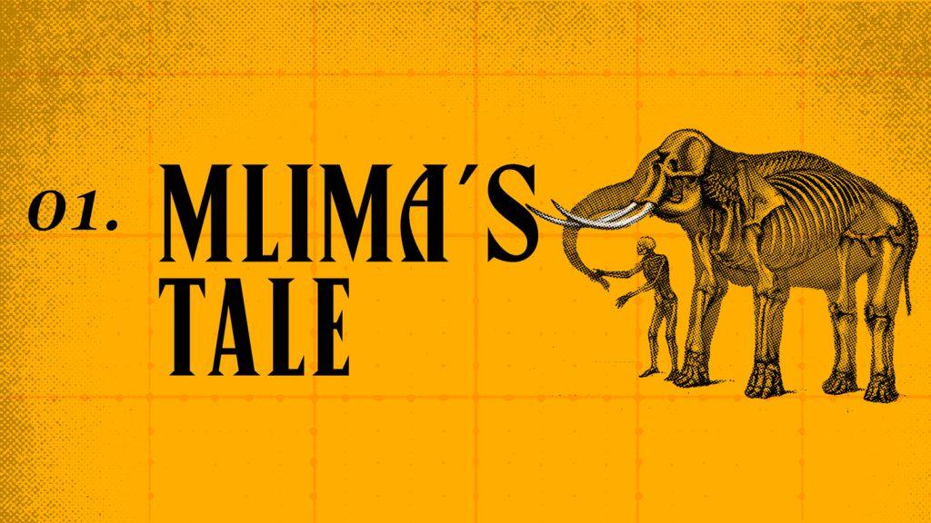 01. Mlima's Tale