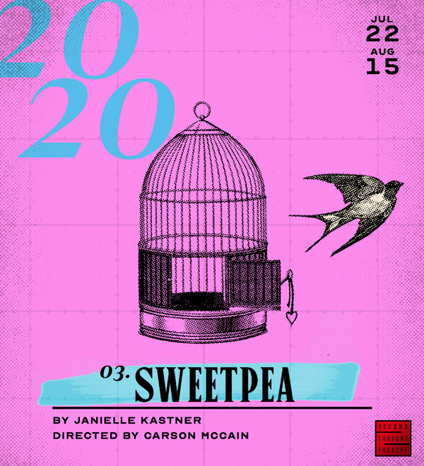 03. Sweetpea, a world premiere by Janielle Kastner directed by Carson McCain